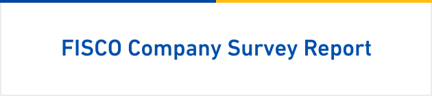 FISCO Company Survey Report